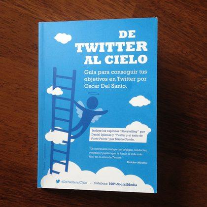 De Twitter al Cielo by @OscarDS