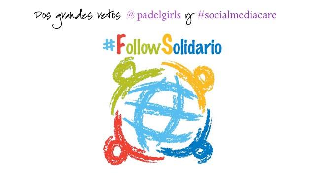 Follow Solidario – SocialMediaCare y Reto PadelGirls