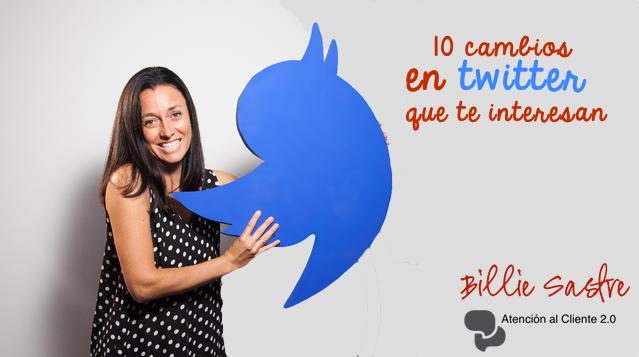 Los 10 últimos cambios en Twitter que quieres saber