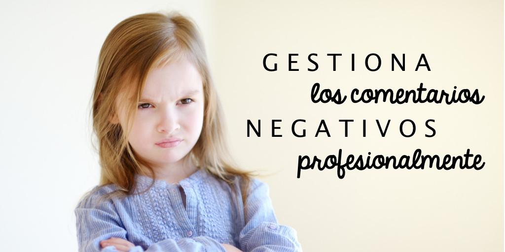 Como responder a los comentarios negativos en Social Media