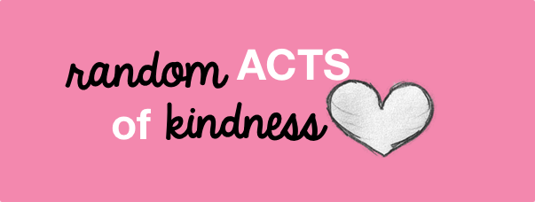 ¿Conoces los Random Acts of Kindness?