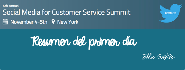 Aprendizajes del Social Media Customer Service Summit -1
