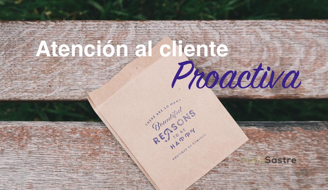 7 Estrategias para una atención al cliente proactiva