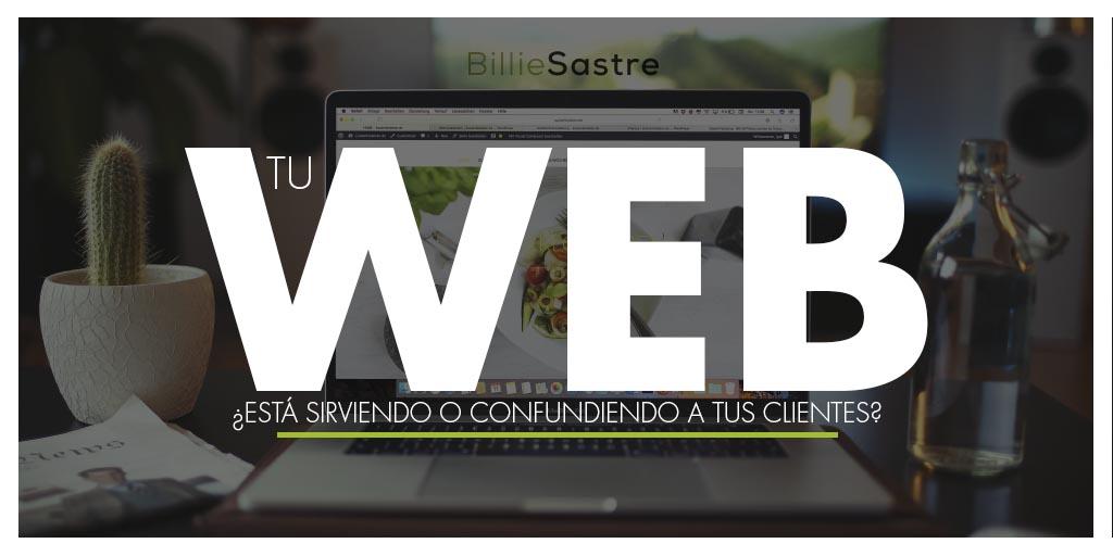 Tu web ¿está sirviendo o confundiendo a tus clientes?