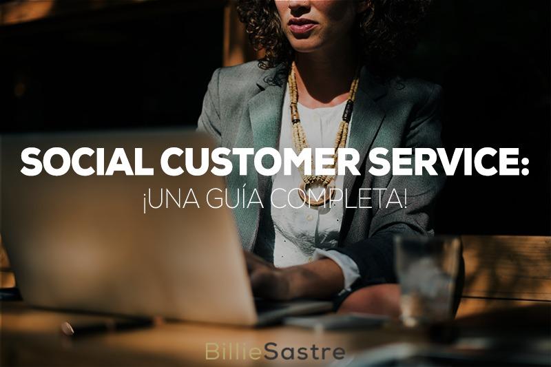 Social Customer Service: ¡una guía completa!